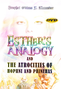 Esther's Analogy And The Atrocities Of Hophni And Phinehas | Movies and Videos | Religion and Spirituality