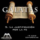 05 La justificacion por la fe | Audio Books | Religion and Spirituality