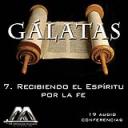 07 Recibiendo el Espiritu por la fe | Audio Books | Religion and Spirituality