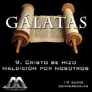 09 Cristo se hizo maldicion por nosotros | Audio Books | Religion and Spirituality