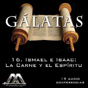 16 Ismael e Isaac, La Carne y el Espiritu | Audio Books | Religion and Spirituality