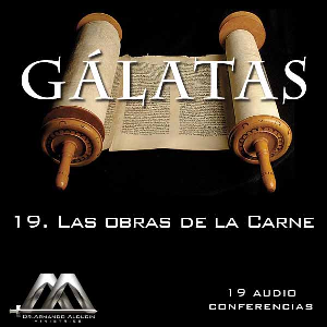 19 Las obras de la Carne | Audio Books | Religion and Spirituality
