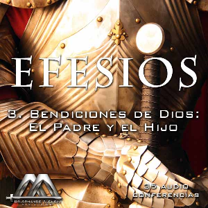 03 Bendiciones de Dios: El Padre y el Hijo | Audio Books | Religion and Spirituality