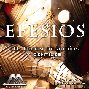 10 Union de judios y gentiles | Audio Books | Religion and Spirituality
