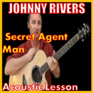 Learn to play Secret Agent Man by Johnny Rivers | Movies and Videos | Educational