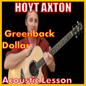Learn to play Greenback Dollar by Hoyt Axton | Movies and Videos | Educational
