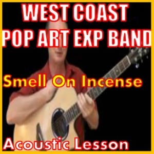 Learn to play Smell Of Incense by The West Coast Pop Art Experimental Band | Movies and Videos | Educational