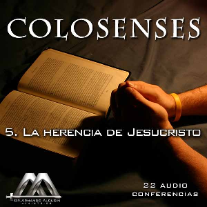 05 La herencia de Jesucristo | Audio Books | Religion and Spirituality