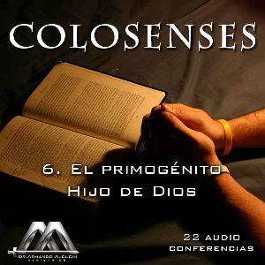 06 El primogenito Hijo de Dios | Audio Books | Religion and Spirituality