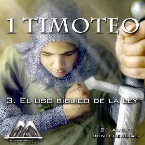 03 El uso biblico de la ley | Audio Books | Religion and Spirituality