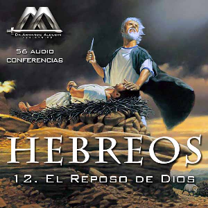 12 El Reposo de Dios | Audio Books | Religion and Spirituality