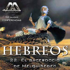 22 El sacerdocio de Melquisedec | Audio Books | Religion and Spirituality