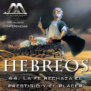 44 La fe rechaza el prestigio y el placer | Audio Books | Religion and Spirituality