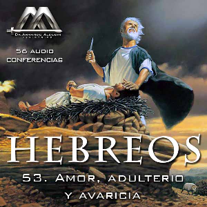 53 Amor, adulterio y avaricia | Audio Books | Religion and Spirituality