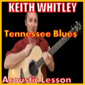 Learn to play Tennessee Blues by Keith Whitley | Movies and Videos | Educational