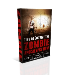 Tips To Survive the Zombie Apocalypse Now. | eBooks | Self Help