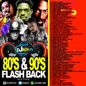 Dj Roy 80's & 90's Flash Back Dancehall Mix | Music | Reggae