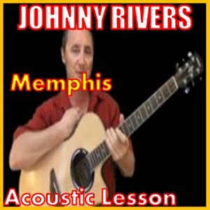 Learn to play Memphis by Johnny Rivers | Movies and Videos | Educational