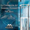 La corrupcion del genoma humano 7ma parte | Audio Books | Religion and Spirituality