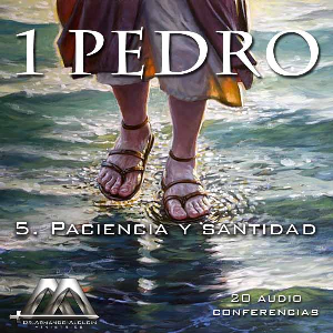 05 Paciencia y santidad | Audio Books | Religion and Spirituality