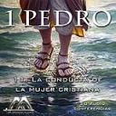 11 La conducta de la mujer cristiana | Audio Books | Religion and Spirituality