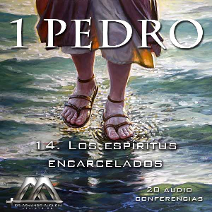 14 Los espiritus encarcelados | Audio Books | Religion and Spirituality