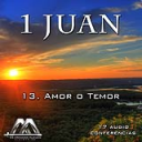 13 Amor o Temor | Audio Books | Religion and Spirituality