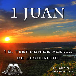 15 Testimonios acerca de Jesucristo | Audio Books | Religion and Spirituality