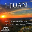16 Jesucristo es el Hijo de Dios | Audio Books | Religion and Spirituality