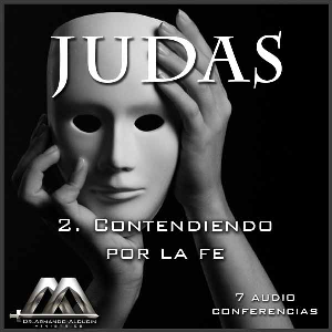 02 Contendiendo por la fe | Audio Books | Religion and Spirituality