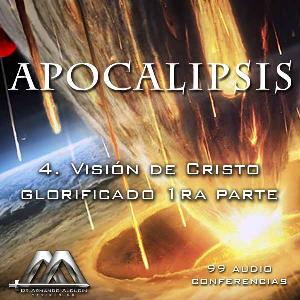 04 Vision de Cristo glorificado 1ra parte | Audio Books | Religion and Spirituality