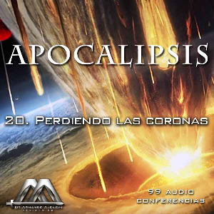 20 Perdiendo las coronas | Audio Books | Religion and Spirituality