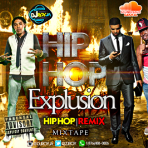 dj roy hip hop explusion mixtape