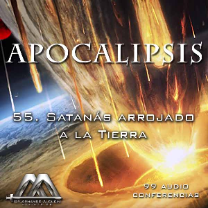 55 Satanas arrojado a la Tierra | Audio Books | Religion and Spirituality