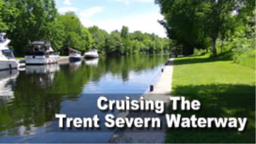 Third Additional product image for - Cruising The Trent Severn Waterway