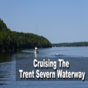 Cruising The Trent Severn Waterway | Movies and Videos | Other