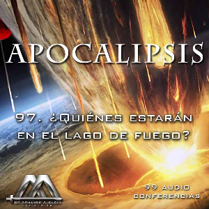 97 Quienes estaran en el lago de fuego | Audio Books | Religion and Spirituality