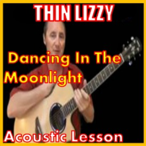 Learn to play Dancing In The Moon-light by Thin Lizzy | Movies and Videos | Educational