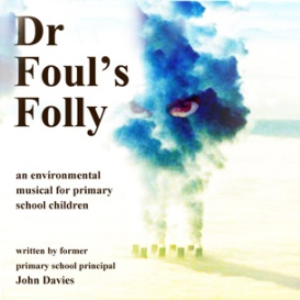 Dr Fouls Folly - Primary School Musical | Music | Children