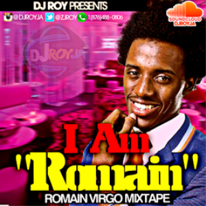 Dj Ro Presents Romain Virgo Mixtape i Am Romain | Music | Reggae