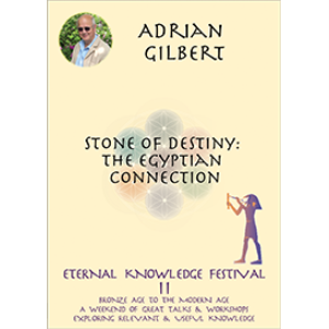 adrian gilbert - stone of destiny: the egyptian connection