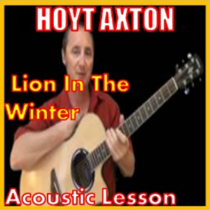 Learn to play Lion In The Winter by Hoyt Axton | Movies and Videos | Educational
