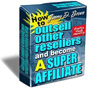 How to Outsell Other Resellers and Become a Super Affiliate | eBooks | Business and Money
