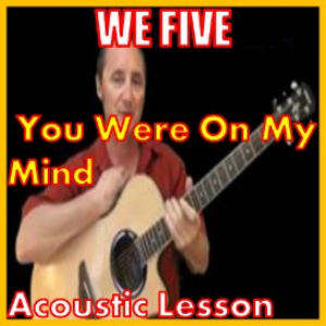Learn to play You Were On My Mind by We Five | Movies and Videos | Educational