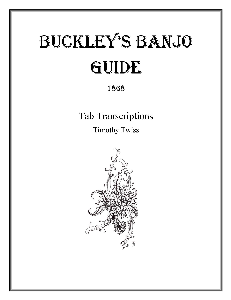 Buckley's Banjo Guide 1868 Tab Transcriptions | Other Files | Everything Else