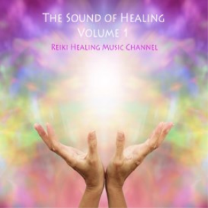 the sound of healing: volume 1