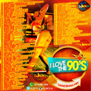 Dj Roy I Love The 90's Dancehall Mix | Music | Reggae