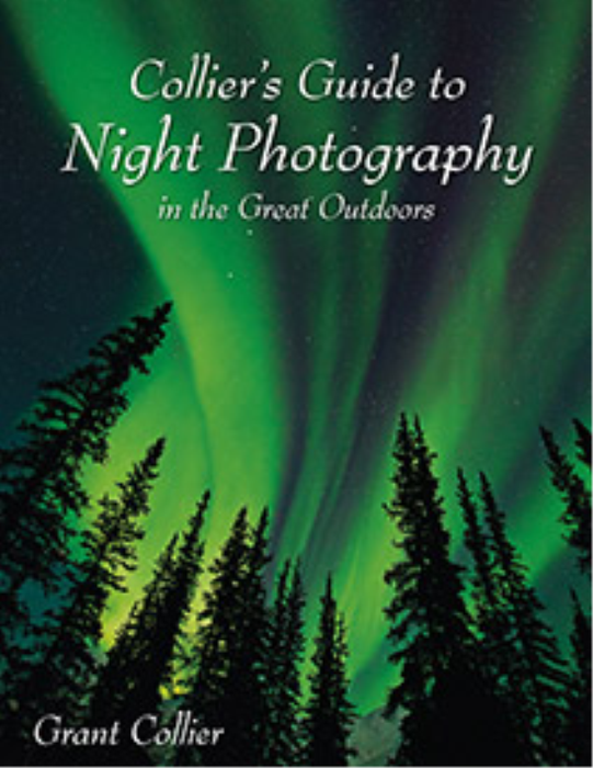 First Additional product image for - Collier's Guide to Night Photography in the Great Outdoors