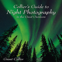 Collier's Guide to Night Photography in the Great Outdoors | eBooks | Arts and Crafts
