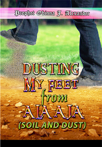Dusting My Feet From Ala-Aja (Soil And Dust) Come Out Of Her 2015 - Day 3 | Movies and Videos | Religion and Spirituality